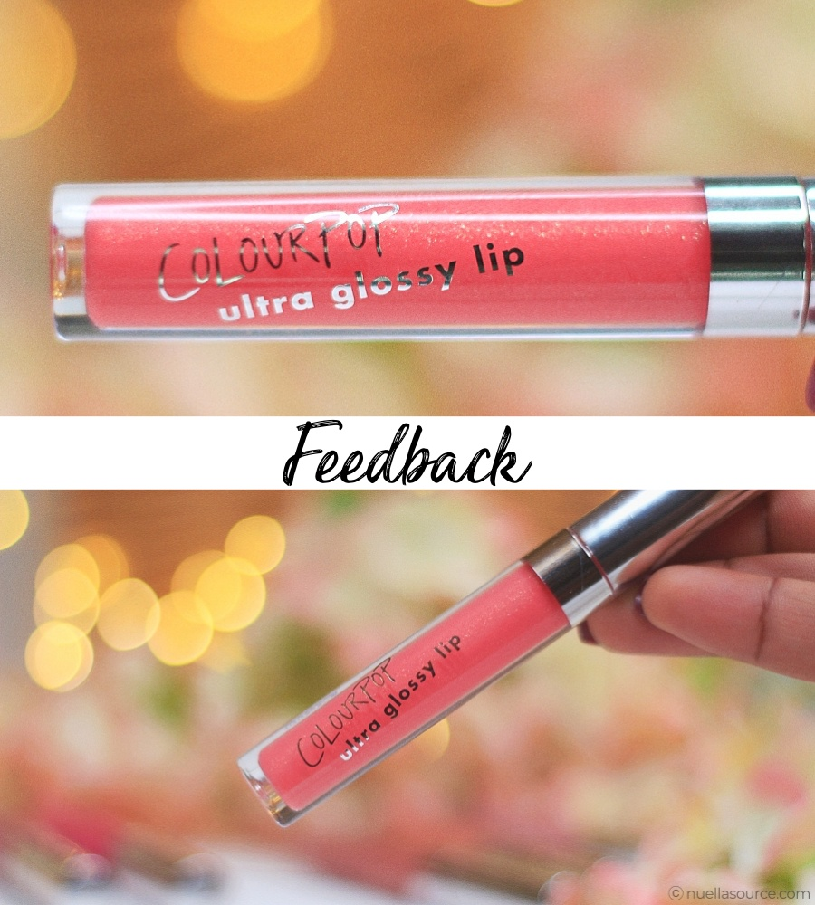 Colourpop ultra glossy lip feedback