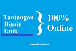 Bisnis, Tantanga Bisnis, Tantangan Bisnis Online, Bisnis 100% Online