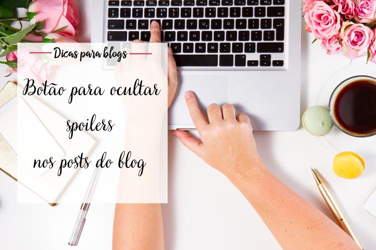 Botão para ocultar spoilers nas postagens do blog