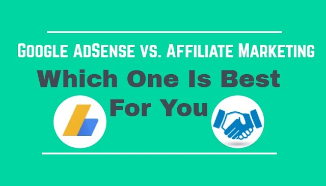 AdSense vs Affiliate (Which Is Better For Bloggers) Hindi me