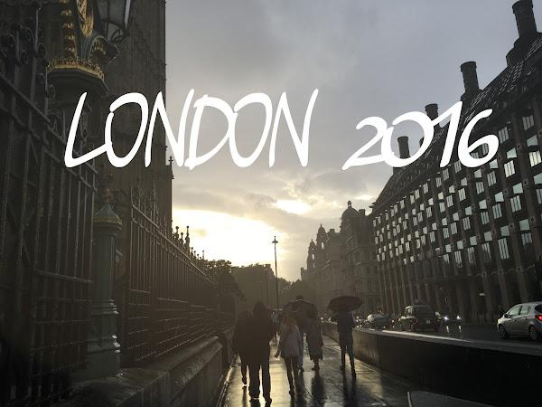 LONDON 2016 - part 1