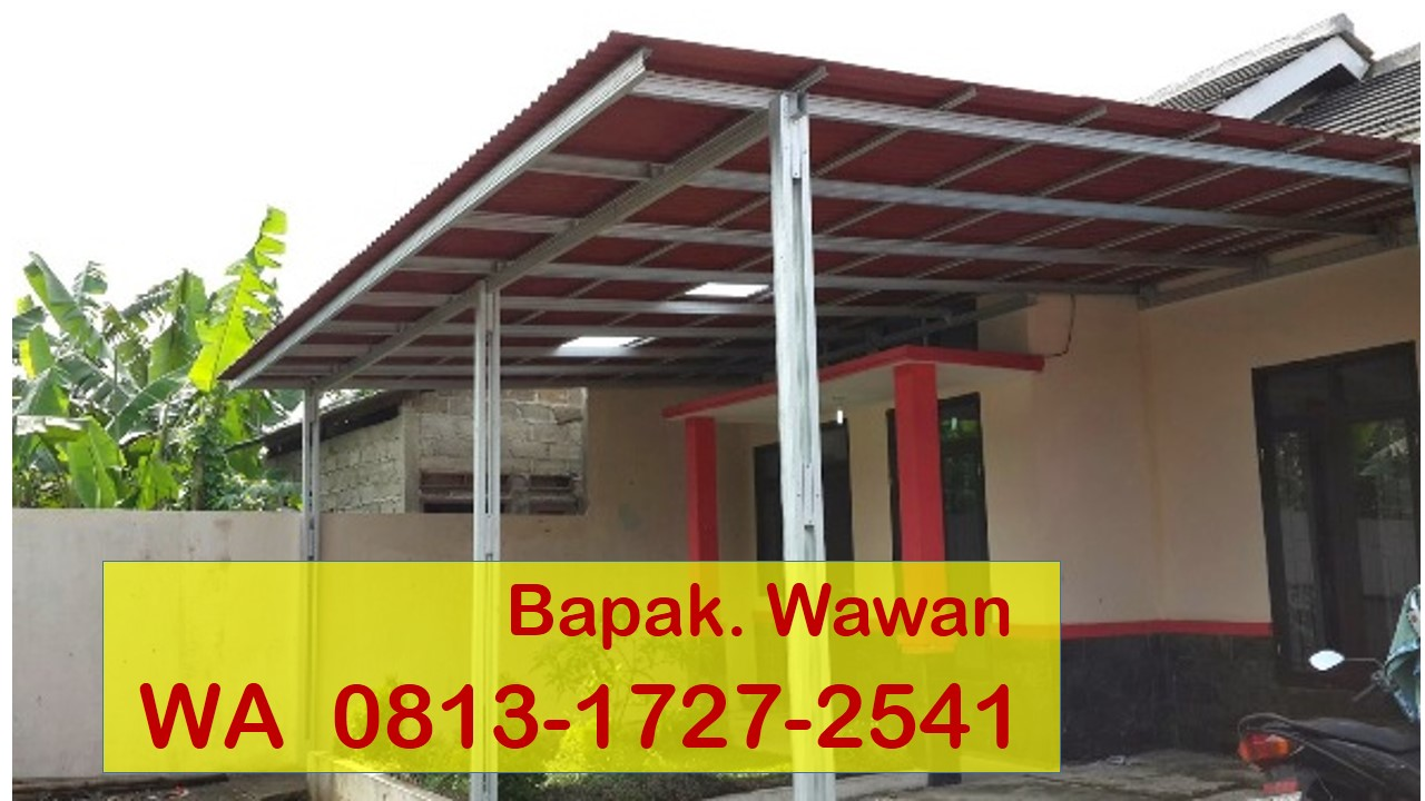Kanopi Baja Ringan Tangerang Meyga Karya Steel Wa 0813 1727 2541 Pasang