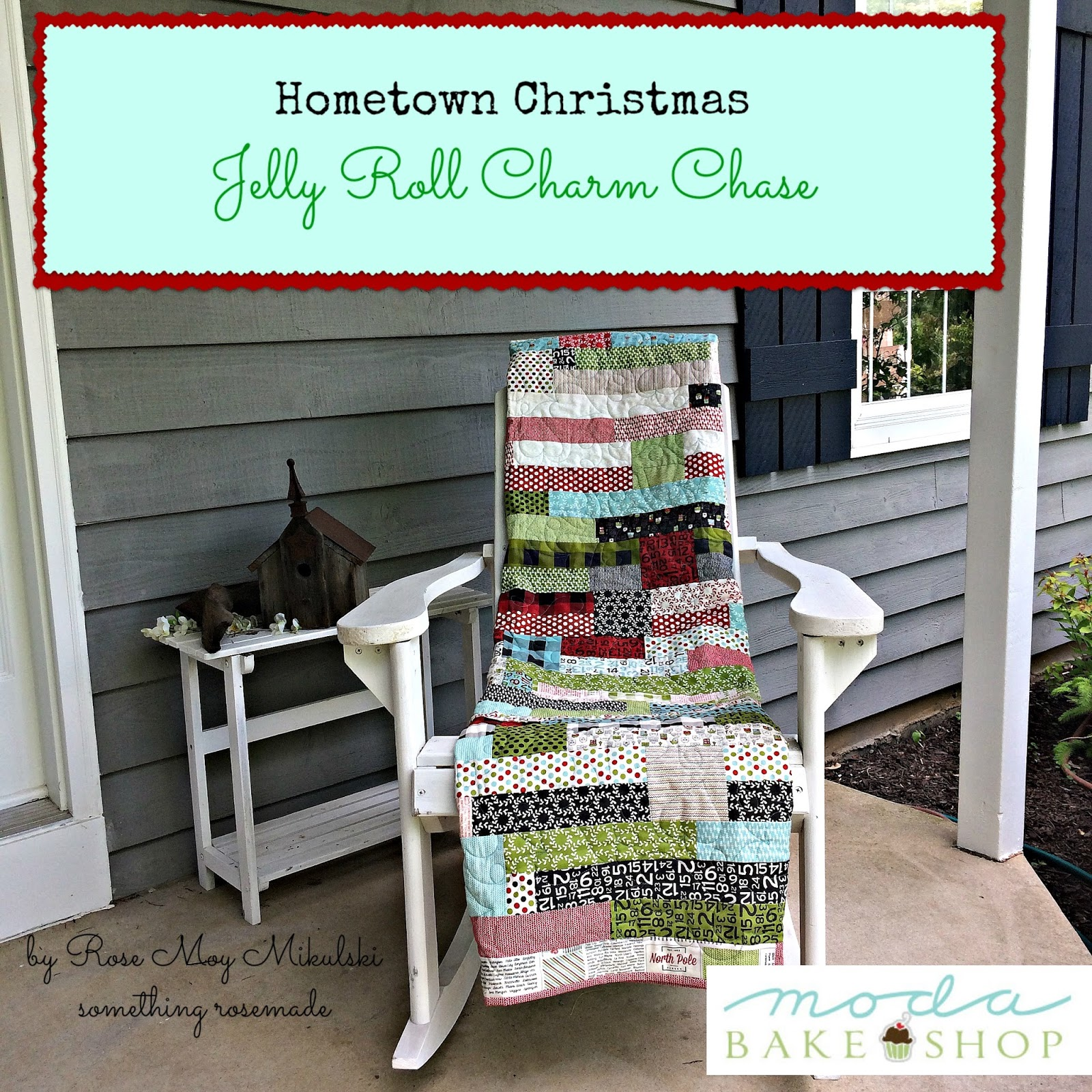 something rosemade: Hometown Girl Jelly Roll Charm Chase Quilt