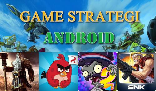 Kumpulan Game Strategi Android Versi Mod Terbaik dan Terbaru 2017