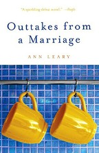 Just Finished...Outtakes from a Marriage by Ann Leary