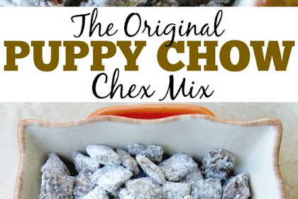 Puppy Chow Chex Mix Recipe Is The Best Party Mix Recipe