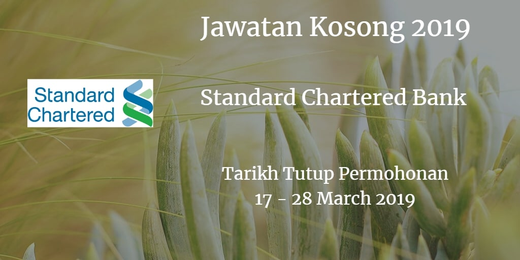Jawatan Kosong Standard Chartered Bank 17 - 28 March 2019