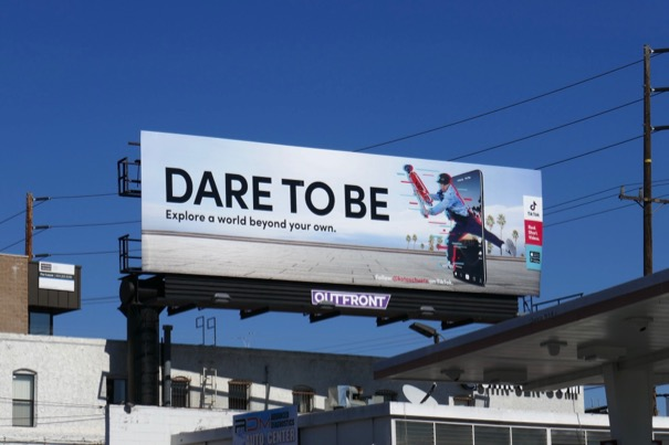 Dare to be TikTok app billboard