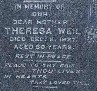 Ancestry.com, digital images (www.ancestry.com  : accessed 28 Mar 2019), image of grave marker for Theresa Weil, died 9 Dec 1927, originally shared by JeffB on 11 Nov 2018.