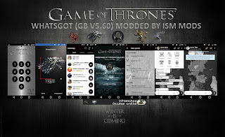 GOTBANNER4 GBWhatsApp v5.60 GAME OF THRONES Edition Latest Version [WHATSGOT] By Ismael Apps