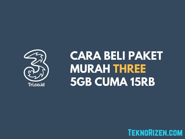 Cara Beli Kuota 3 Tri Murah 5GB Cuma 15000 Terbaru