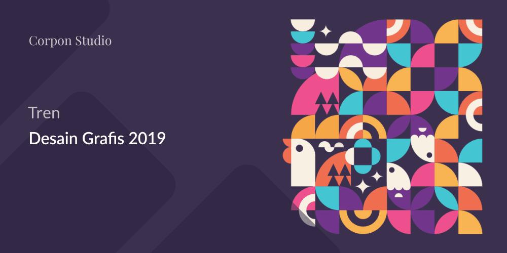 Trend Desain Grafis 2019