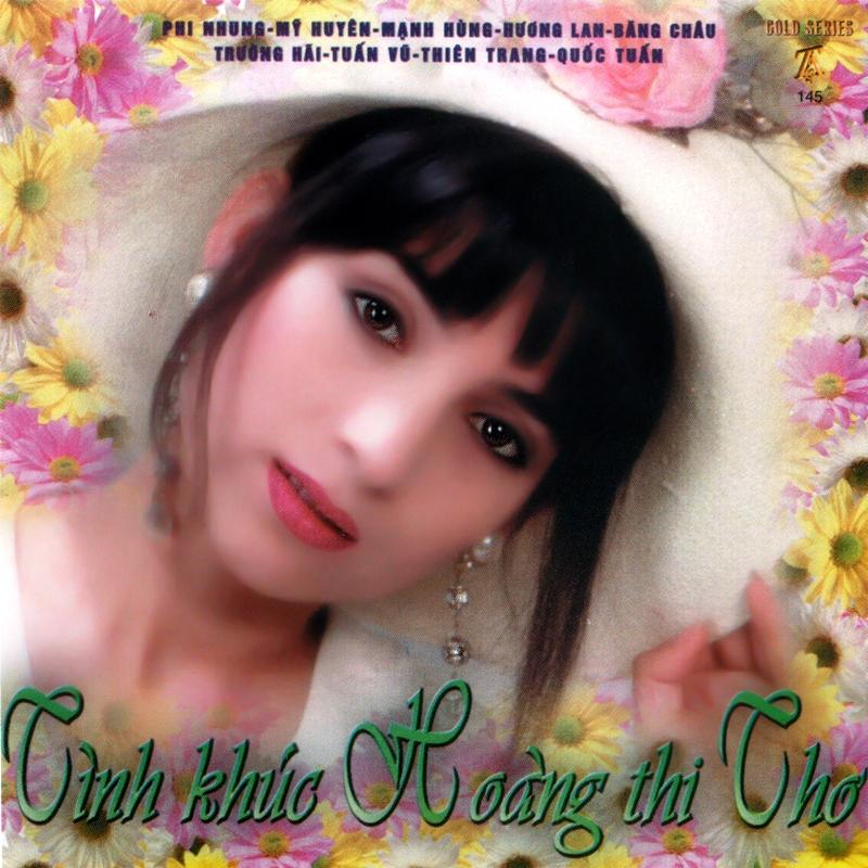 Thúy Anh CD145 - Tình Khúc Hoàng Thi Thơ (NRG)