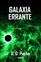 https://www.amazon.es/Galaxia-errante-D-Puche/dp/1723285447/ref=tmm_pap_swatch_0?_encoding=UTF8&qid=&sr=