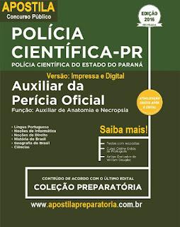 Apostila Polícia Cientifica PR concurso 2016 Auxiliar da Perícia Oficial - Paraná