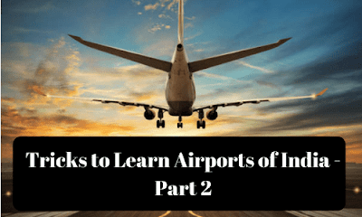 Tricks to Learn Airports of India - Part 2