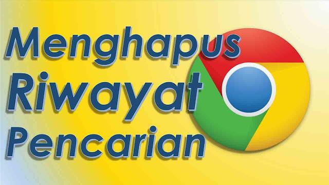 Cara Menghapus Riwayat Google