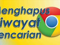 3 Cara Menghapus Riwayat Google Chrome Secara Manual dan Menyeluruh