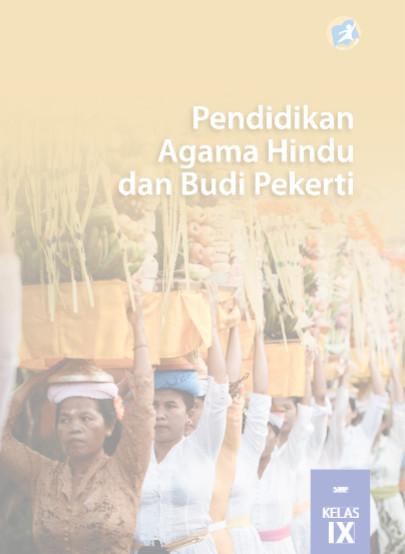 Download Buku Siswa Kurikulum 2013 SMP MTs Kelas 9 Mata Pelajaran Pendidikan Agama Hindu dan Budi Pekerti