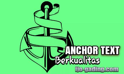 Penggunaan Anchor Text Berkualitas