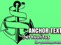 Tips Menciptakan Anchor Text Berkualitas Seo Untuk Pondasi Blog