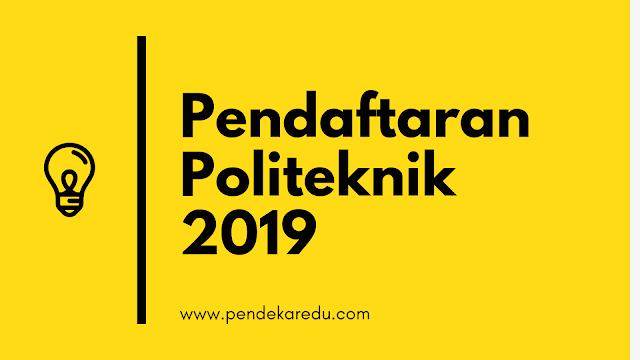 pendaftaran politeknik 2019