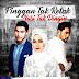 Drama Pinggan Tak Retak Nasi Tak Dingin Episod 21 / Episod 22 / Episod 23 /Episod 24
