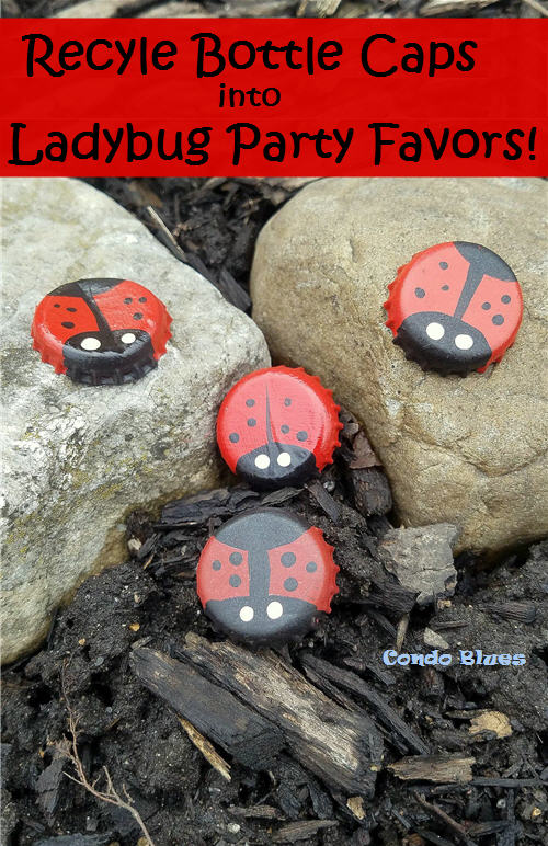 how to make recycled bottle cap ladybug party favors for kids