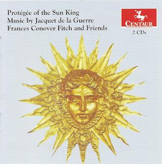 Protégée of the Sun King Music by Jacquet de la Guerre
