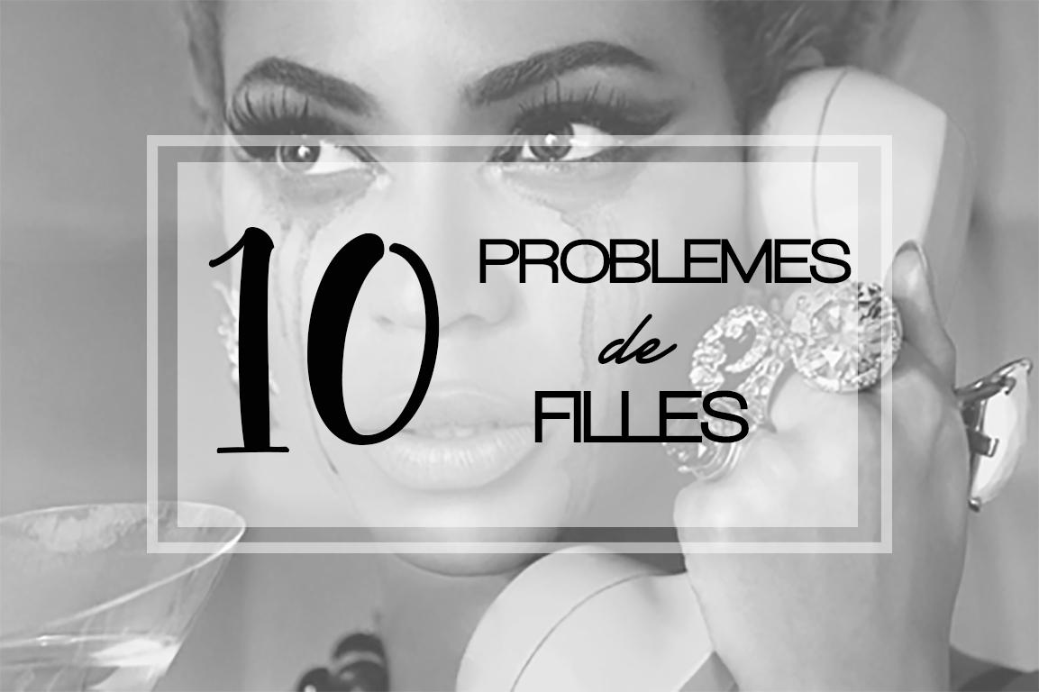 Elizabeth l 10 petits problèmes de fille l humeur mood l THEDEETSONE