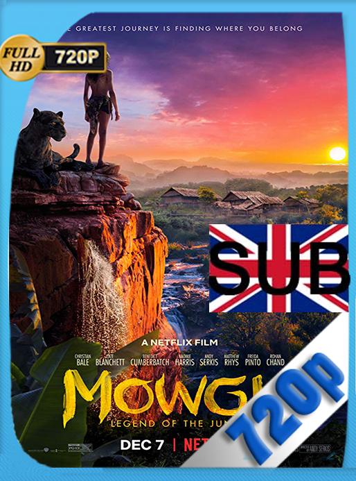 Mowgli: Relatos del Libro de la Selva (2018) HD [720p] subtitulada [GoogleDrive] MacacoupHD