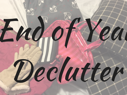 My End of Year Declutter