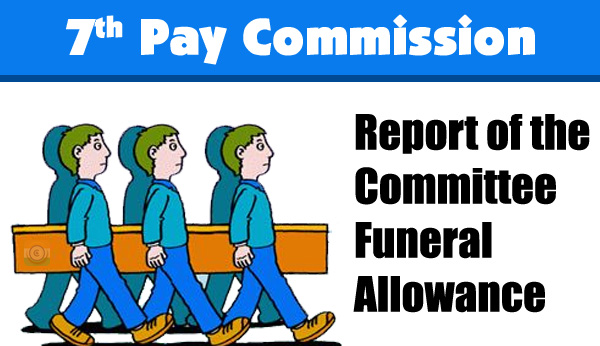 7th-Pay-Commission-Funeral-Allowance