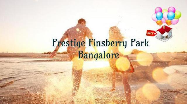 Prestige Finsberry Park Bangalore