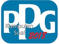 Kumpulan Paket Soal Latihan PPG Tahun 2018 Lengkap