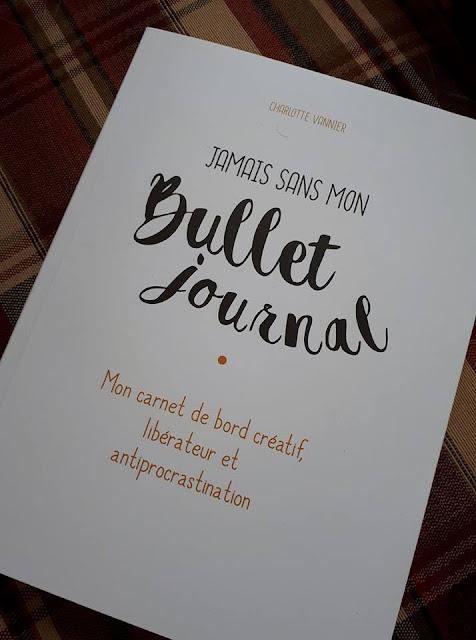 Jamais sans mon Bullet Journal