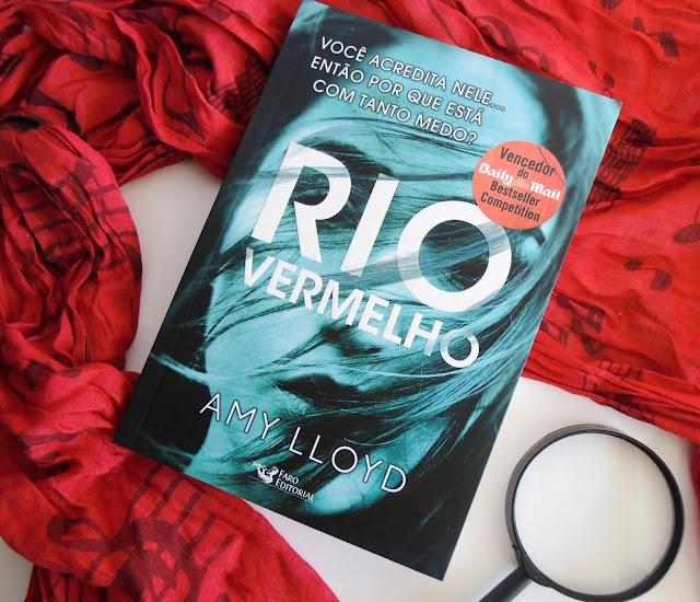 [Resenha] Rio Vermelho - Amy Lloyd (Faro Editorial)