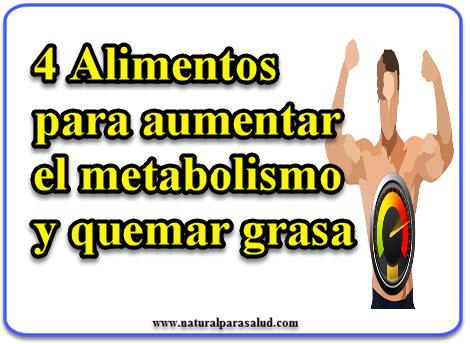 4 Alimentos para aumentar el metabolismo y quemar grasa