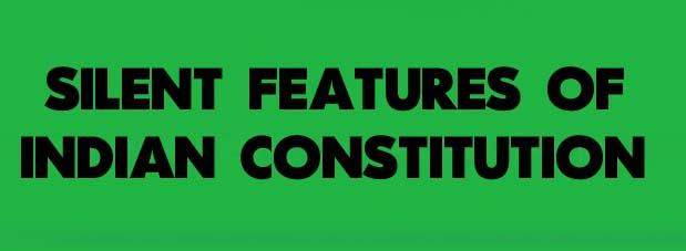silent features of the british constitution Fully explain silent features of usa constitution under usa constitution for the student these are following silent feature of usa constitution.