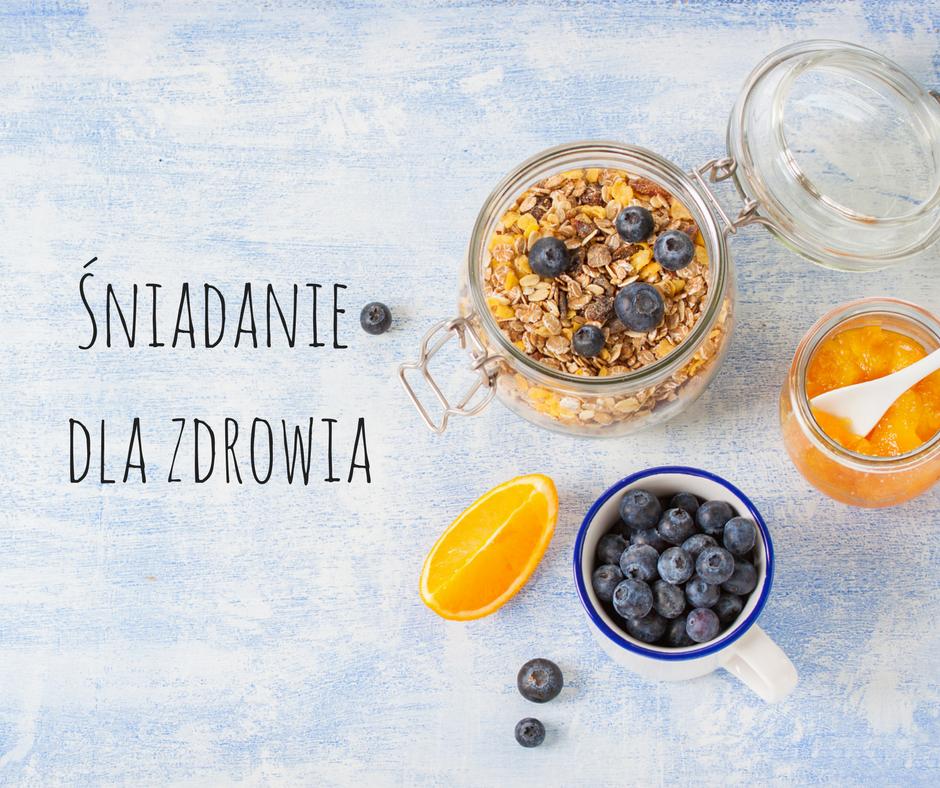 Śniadanie dla zdrowia czyli o korzyściach ze zmiany nawyków