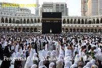 Pengertian dan Macam-macam Haji Serta Cara Pelaksanaanya
