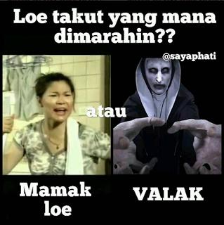 Meme The COnnjuring 2 Takut Valak atau Dimarahin Emak Loe