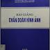 Bài giảng chẩn đoán hình ảnh - Trường Đại học Y Hà Nội - 2005