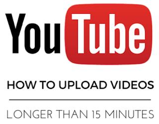 Cara Upload Video Youtube Berdurasi Lebih dari 15+ Menit 5