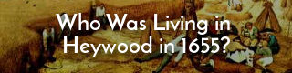 Link to list of people living in Heywood, Lancashire, in 1655