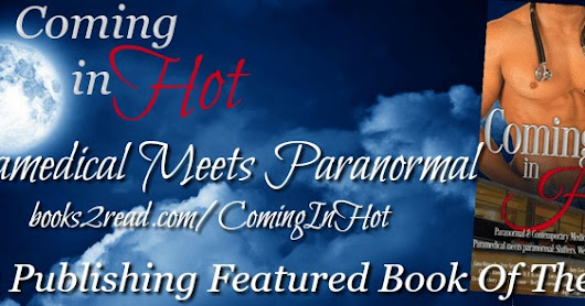 Featured Book Of The Week~Paranormal & Comtemporary Romance~Coming In Hot Boxed Set~@SexyMuffyWilson @GinaKincade @SarahJaneWrites #RPBP #ASMSG