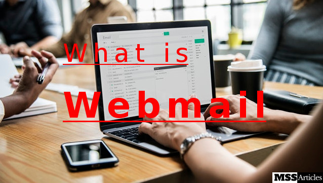 What is Webmail - MSS Articles