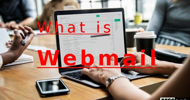 What is Webmail - Don't be Confused with Webmail and Email Client
