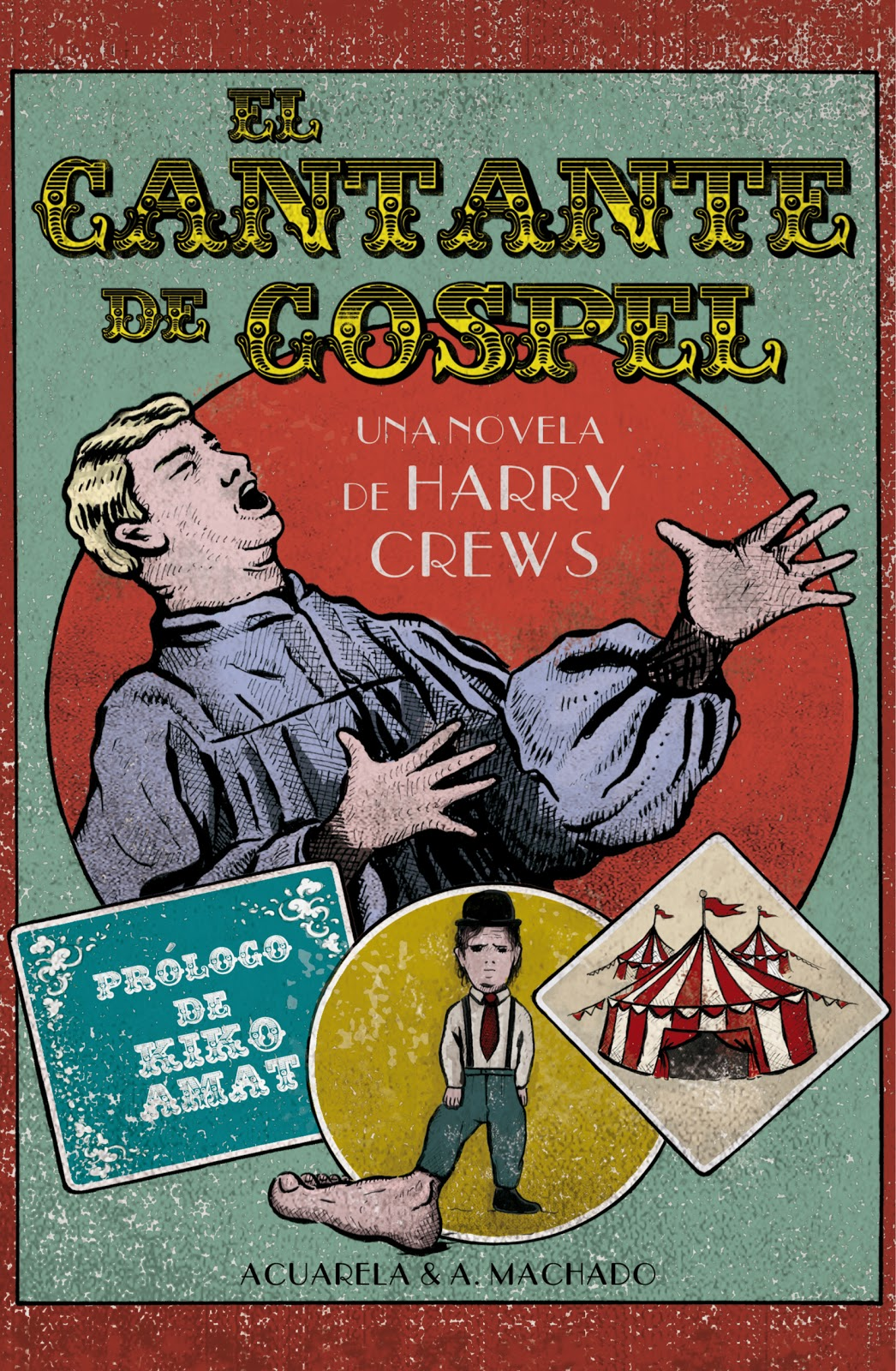 Machado Libros El Cantante De Gospel El Sucio Sur De Harry Crews