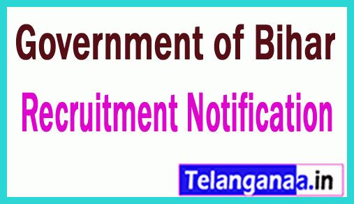 Government of Bihar Recruitment Notification